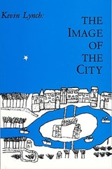 The Image of the City | Kevin Lynch |