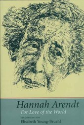 Hannah Arendt - For Love of the World | Elisabeth Young-bruehl |