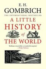 Little history of the world | E. H. Gombrich |
