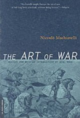 The Art of War | Machiavelli, Niccolo ; Farneworth, Ellis |