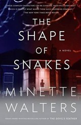 The Shape of Snakes | Minette Walters |