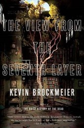 The View from the Seventh Layer | Kevin Brockmeier |