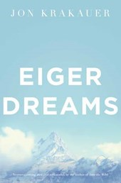 Eiger Dreams