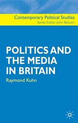 Politics and the Media in Britain | Raymond Kuhn |