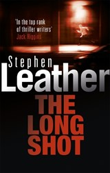 The Long Shot | Stephen Leather |