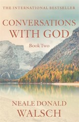 Conversations with God - Book 2 | Neale Donald Walsch |