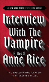 Interview with the Vampire | Anne Rice |