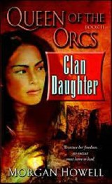 Clan Daughter | Morgan Howell |