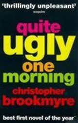 Quite Ugly One Morning | Christopher Brookmyre |