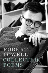 Collected Poems | Robert Lowell |
