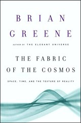 The Fabric of the Cosmos | Brian Greene |