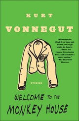 Welcome to the Monkey House | Kurt Vonnegut |