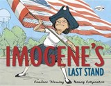 Imogene's Last Stand | Candace Fleming |