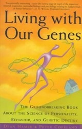 Living with Our Genes | Dean H. Hamer |