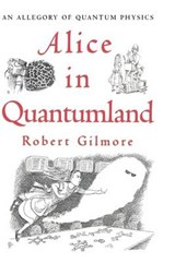 Alice in Quantumland | Robert Gilmore |