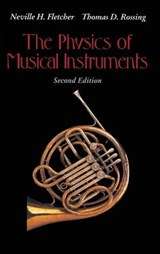The Physics of Musical Instruments | Neville H. Fletcher |