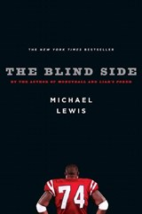 The Blind Side - Evolution of a Game | Michael Lewis |