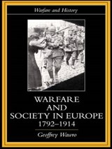 Warfare and Society in Europe, 1792-1914 | Geoffrey Wawro |
