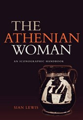 The Athenian Woman | Sian Lewis |