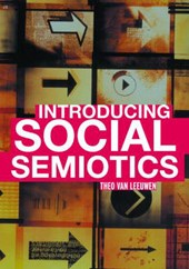 Introducing Social Semiotics | Theo Van Leeuwen |