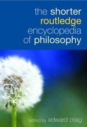 The Shorter Routledge Encyclopedia of Philosophy