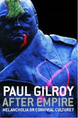 After Empire | Paul Gilroy |