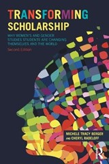 Transforming Scholarship | Michele Tracy Berger |