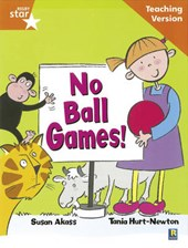 Rigby Star Guided Reading Orange Level: No Ball Games Teachi