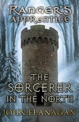 Ranger's apprentice (05): the sorcerer in the north | John Flanagan |
