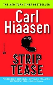 Strip Tease | Carl Hiaasen |