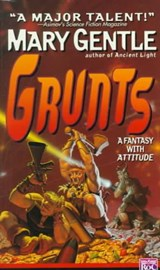 Grunts! | Mary Gentle |