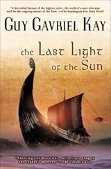 The Last Light Of The Sun | Guy Gavriel Kay |