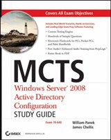 MCTS Windows Server 2008 Active Directory Configuration Study Guide | William Panek |