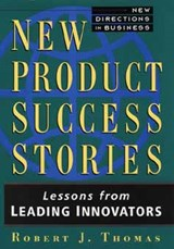 New Product Success Stories | Robert J. Thomas |