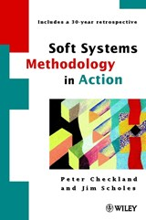 Soft Systems Methodology in Action | Peter Checkland |