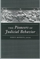 The Pioneers of Judicial Behavior | Nancy Maveety |