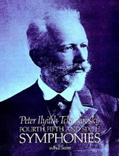 Fourth, Fifth and Sixth Symphonies | Peter Ilich Tchaikovsky |