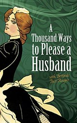 A Thousand Ways to Please a Husband | Louise Bennett Weaver |