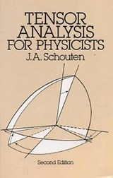 Tensor Analysis for Physicists, Second Edition | J.A. Schouten |