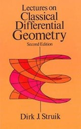 Lectures on Classical Differential Geometry | Dirk J. Struik |