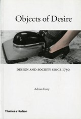 Objects of Desire | Adrian Forty |