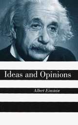 Ideas and Opinions | Einstein, Albert ; Seelig, Carl |