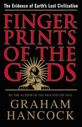 Fingerprints of the Gods | Graham Hancock |