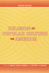 Religion and Popular Culture in America Revised edition | B D Forbes |