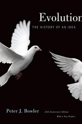 Evolution - The History of An Idea - 20th Anniversary Edition with a New Preface