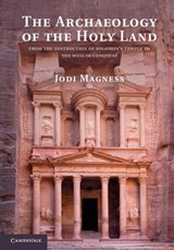 The Archaeology of the Holy Land | Jodi Magness |