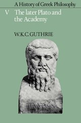 A History of Greek Philosophy | W.K.C. Guthry |