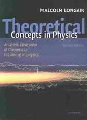 Theoretical Concepts in Physics | Malcolm S. Longair |
