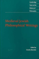 Medieval Jewish Philosophical Writings | Charles Harry Manekin |
