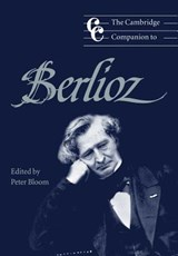 Cambridge Companion to Berlioz | Peter (ed. Bloom |